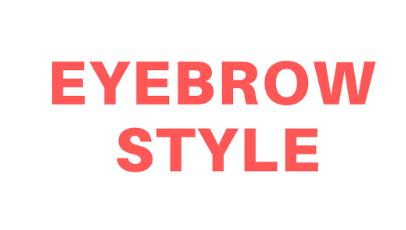 Eyebrow Style