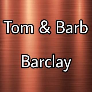 Tom & Barb Barclay