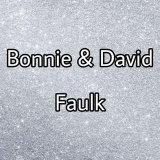 Bonnie & David Faulk