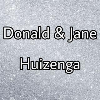 Donald & Jane Huizenga