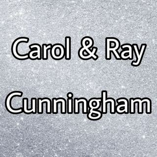 Carol & Ray Cunningham