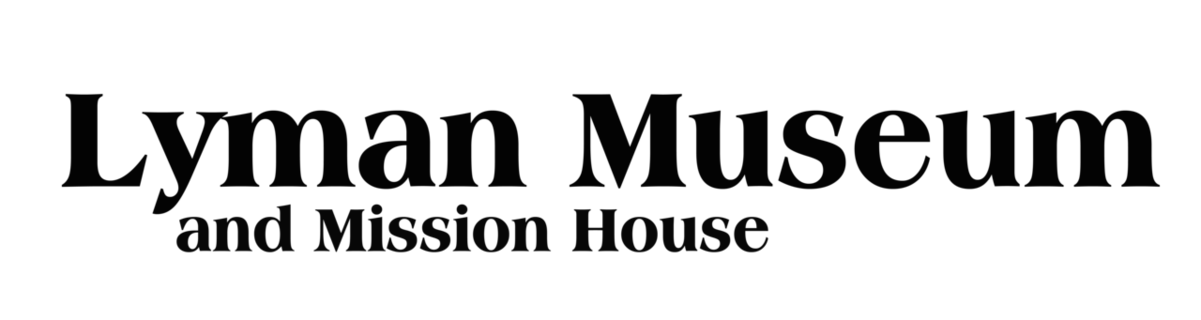 Lyman Museum and Mission House