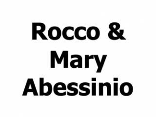 Rocco & Mary Abessinio
