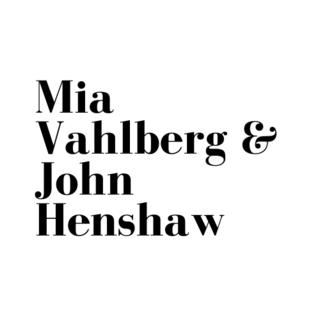 Mia Vahlberg & John Henshaw