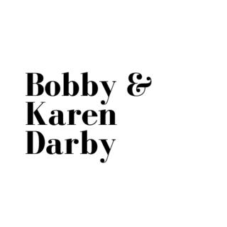Bobby & Karen Darby