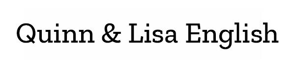 Quinn & Lisa English