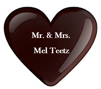 Mr. & Mrs. Mel Teetz