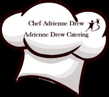 Adrienne Drew Catering - Chef Adrienne Drew