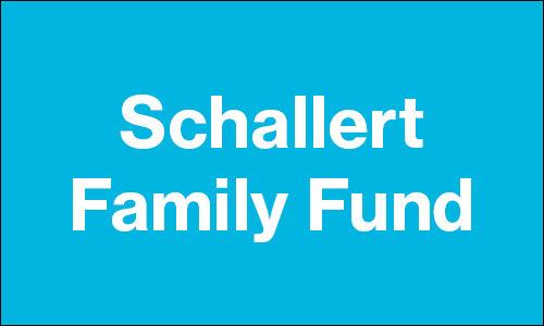 Schallert Family Fund