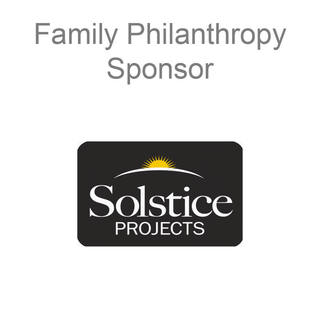 Family Philanthropy Sponsor: Solstice Projects