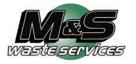 M&S Waste Services, Inc.