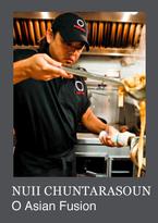 Nuii Chuntarasoun - O Asian Fusion