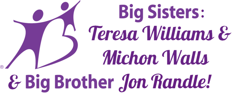 Big Sisters Teresa Williams and Michon Walls and Big Brother Jon Randle