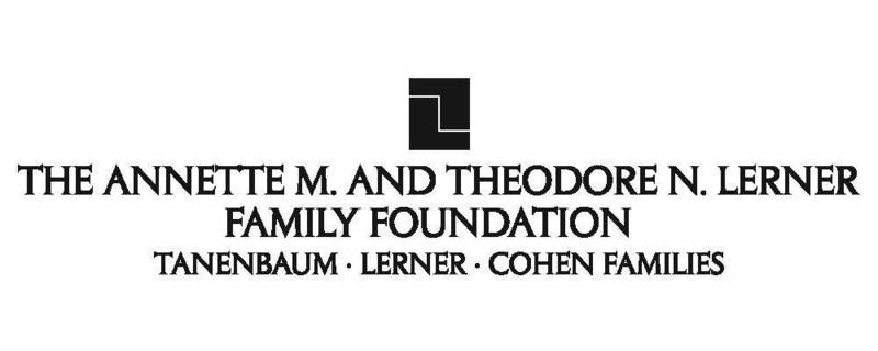 The Annette M. and Theodore N. Lerner Family Foundation