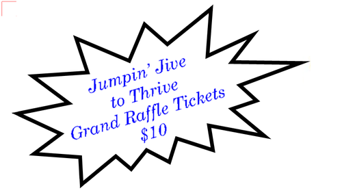 Jumpin' Jive to Thrive Grand Raffle Tickets only $10