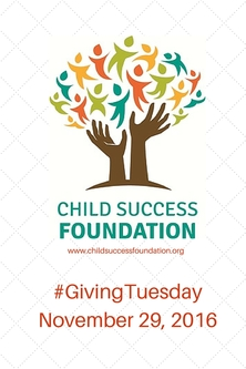 Child Success Foundation Giving Tuesday 2016