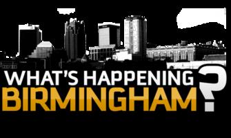 What s happening birmingham