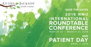 March 30 — March 31, 2019 NMO International Roundtable Conference A gathering for NMO clinicians, researchers and industry leaders. April 1, 2019 NMO Patient Day Brings together the NMO community to share and learn the latest updates for NMO and its spectrum disorder (NMOSD). Hosted by Founder, Victoria Jackson and moderated by GJCF Advisor, Dr. Michael Yeaman.