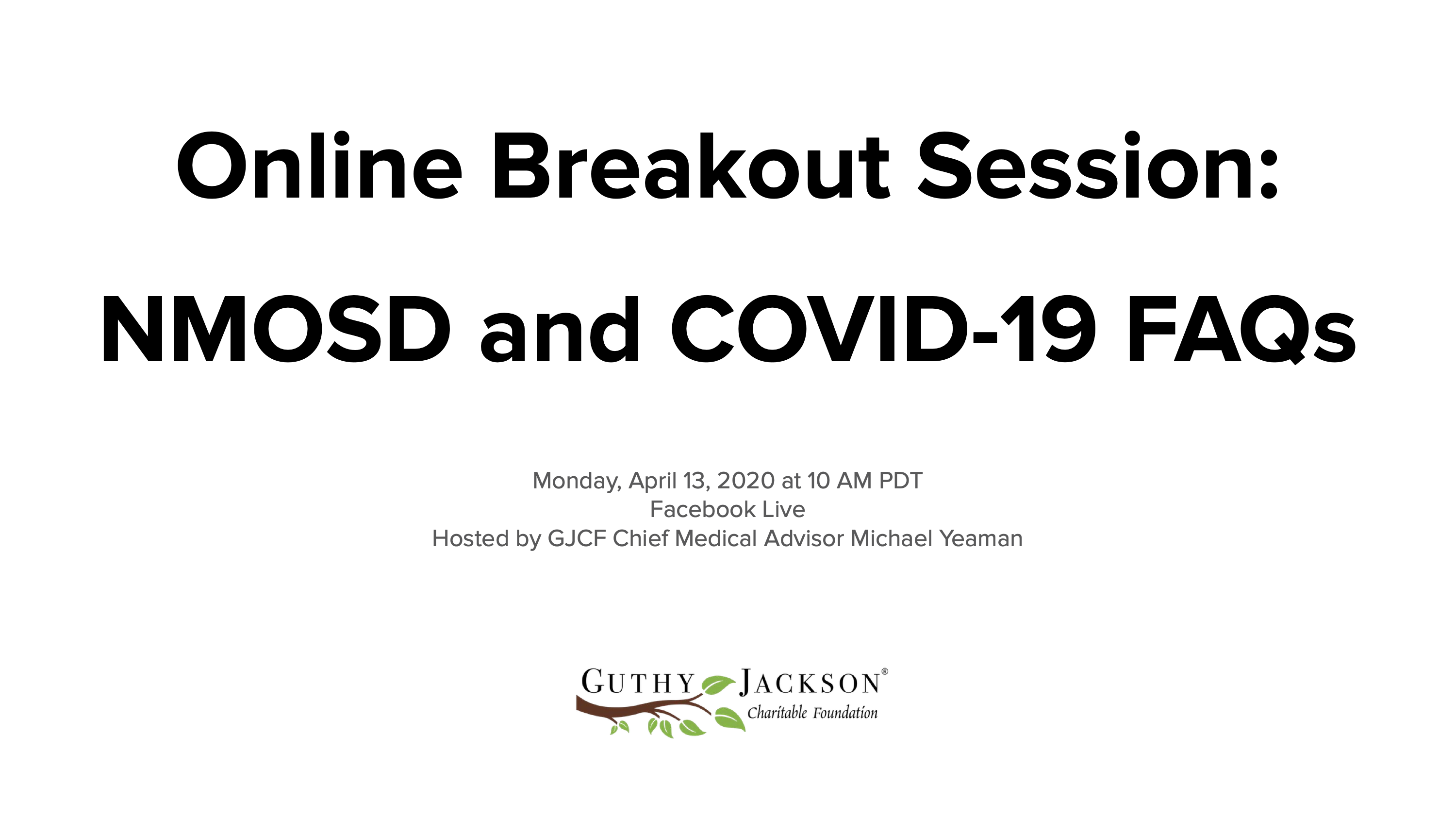 <a href='https://guthyjacksonfoundation.org/videos/online-breakout-session-nmosd-and-covid-19-faqs/' title='Online Breakout Session: NMOSD and COVID-19 FAQs'>Online Breakout Session: NMOSD and COVID-19 FAQs</a>