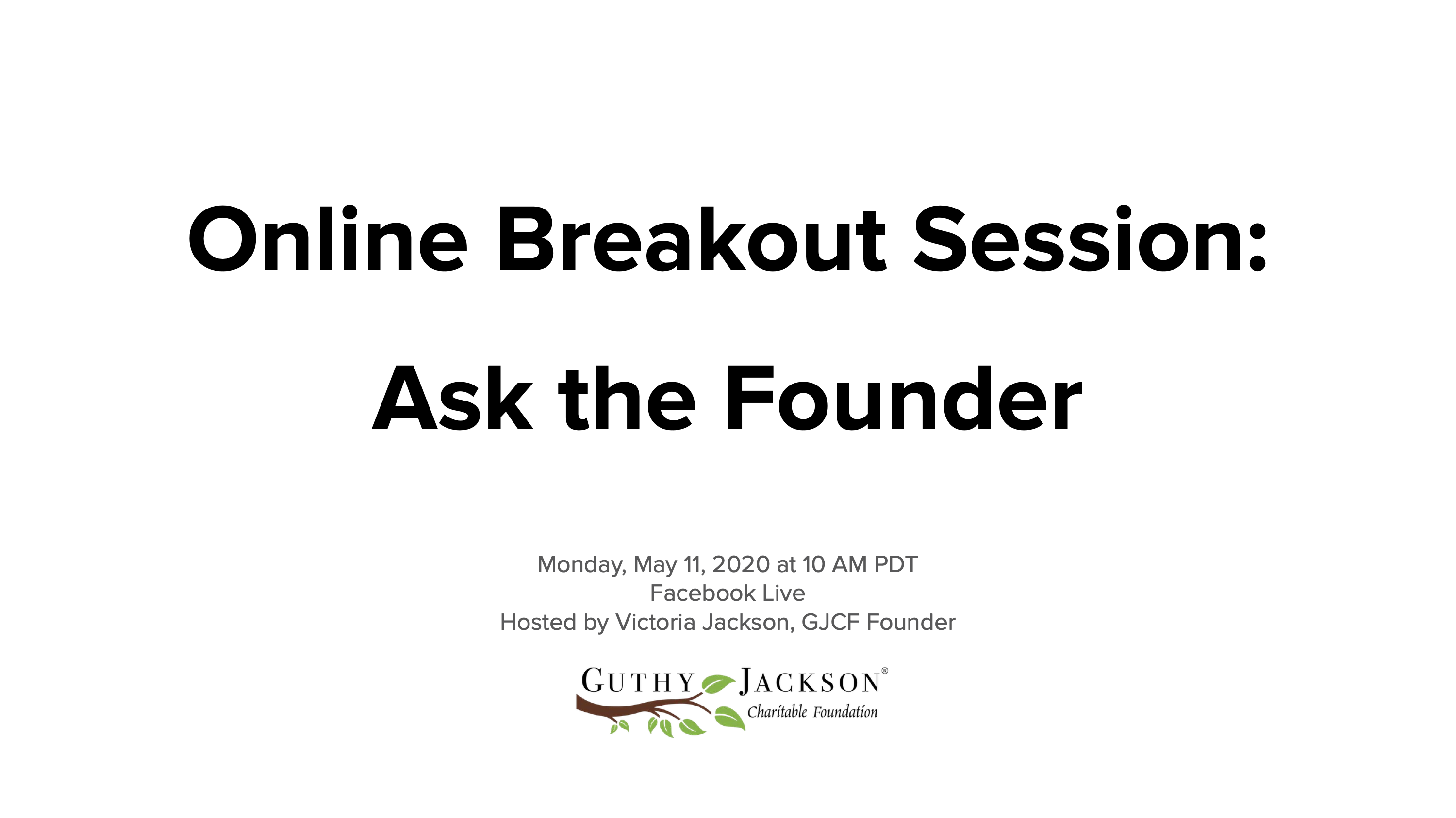 <a href='https://guthyjacksonfoundation.org/videos/online-breakout-session-ask-the-founder/' title='Online Breakout Session: Ask the Founder'>Online Breakout Session: Ask the Founder</a>
