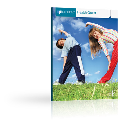 LIFEPAC® Health Quest Unit 3 Worktext