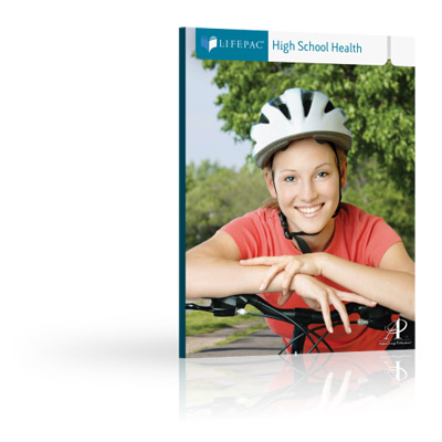 LIFEPAC® High School Health Unit 3 Worktext