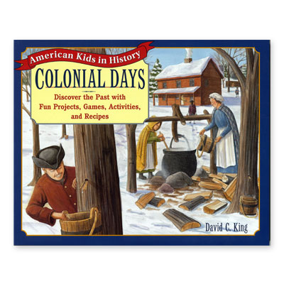 American Kids in History Series: Colonial Days
