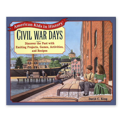 American Kids in History Series: Civil War Days