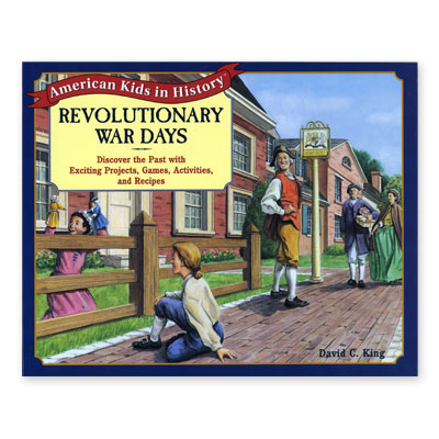 American Kids in History Series: Revolutionary War Days
