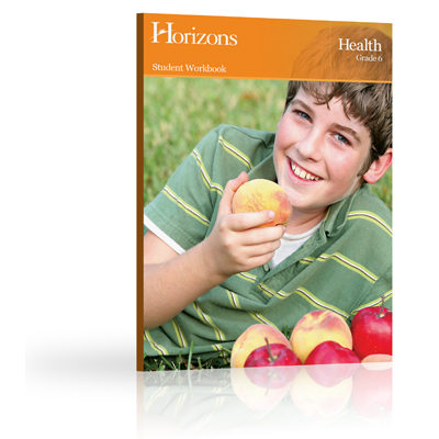 Horizons 6th Grade Health Student Book
