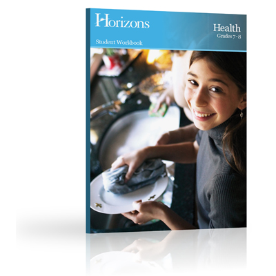Horizons 7th & 8th Grade Health Student Workbook