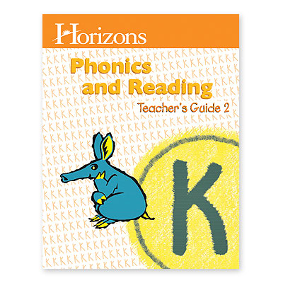 Horizons Kindergarten Phonics & Reading Teacher's Guide 2