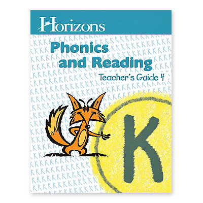 Horizons Kindergarten Phonics & Reading Teacher's Guide 4