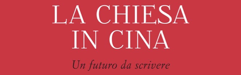 Copertina del libro: La Chiesa in Cina. Un Futuro da Scrivere