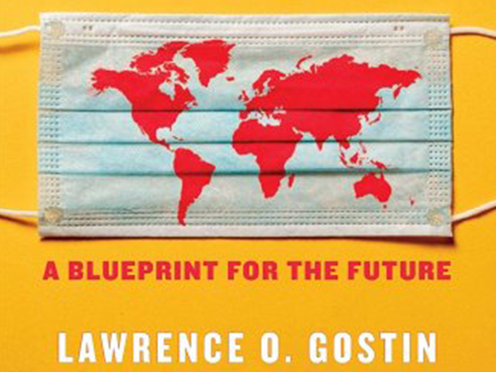 Cover of Lawrence Gostin's new book, which features a world map superimposed over a mask