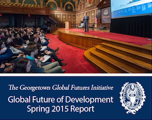 The Global Future of Development Spring 2015 Report