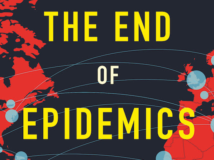 Book Talk with Dr. Jonathan Quick: The End of Epidemics