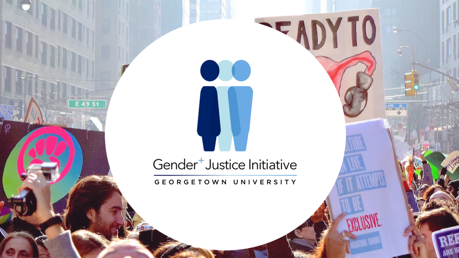Gender+Justice Initiative logo with protests in background