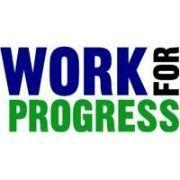 Work for progress