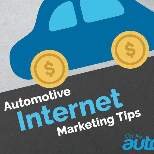 Automotive Internet Marketing Tips