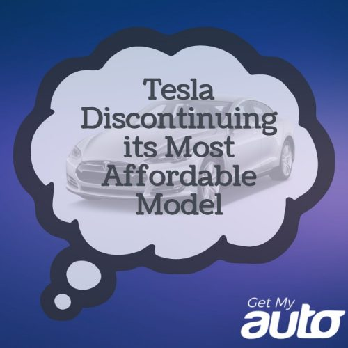 Tesla Discontinuing its Most Affordable Model