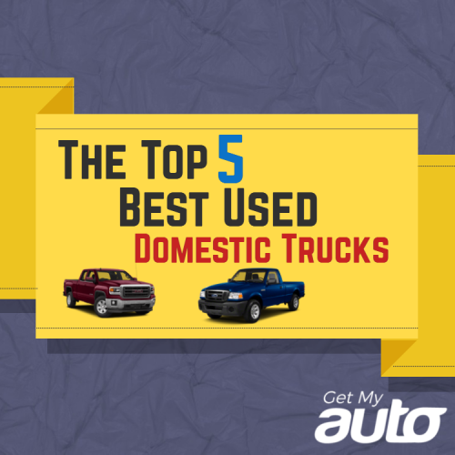The Top 5 Best Used Domestic Trucks