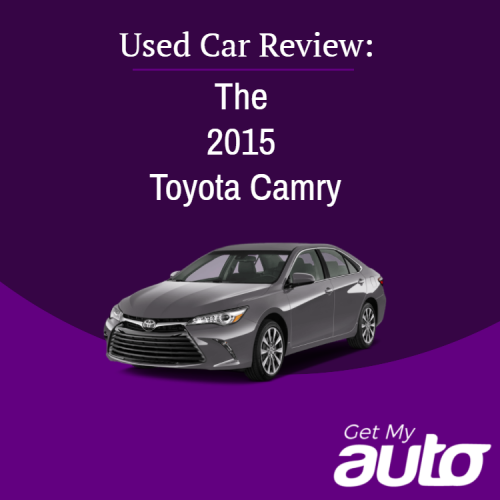 Used Car Review: The 2015 Toyota Camry