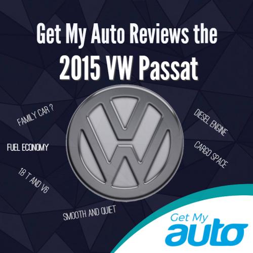 Get My Auto Reviews the 2015 VW Passat
