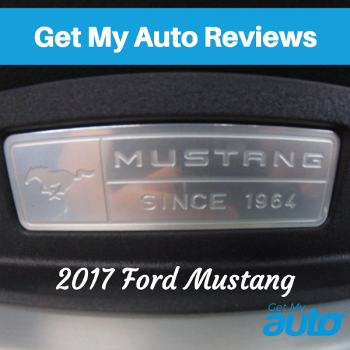 Get My Auto Reviews the 2017 Ford Mustang