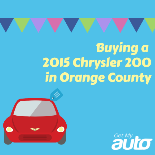 Buying a 2015 Chrysler 200 in Orange County