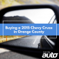 Buying-a-2015-ChevY-Cruze-in-Orange-County-GetMyAuto