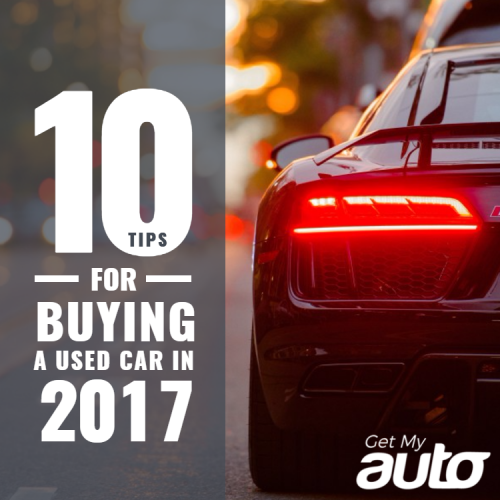 10 Tips for Buying a Used Car in 2017