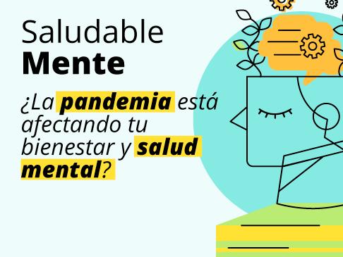 Saludablemente: La pandemis está afectando tu bienestar y salud mental?