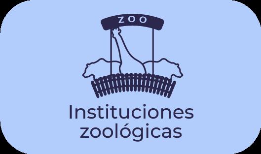 Instituciones zoologicas